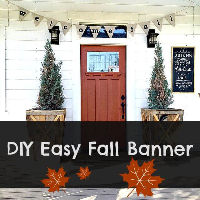 DIY Easy Fall Banner
