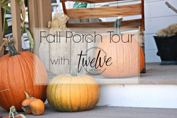 Fall Porch Tour with Twelve On Main