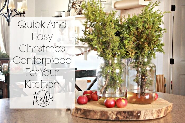 Quick and Easy Christmas Kitchen Centerpiece