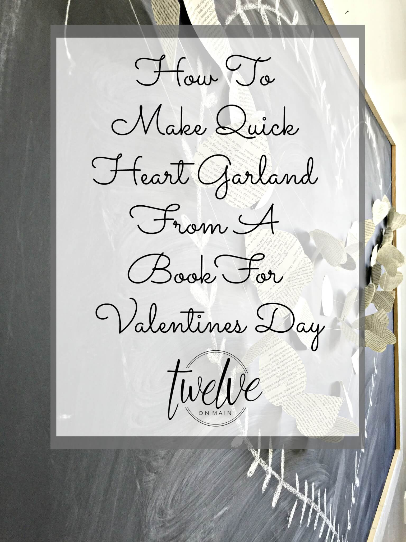 Make A Quick Valentines Heart Garland From A Book