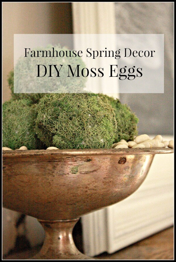 Farmhouse Spring Decor- DIY Moss Eggs