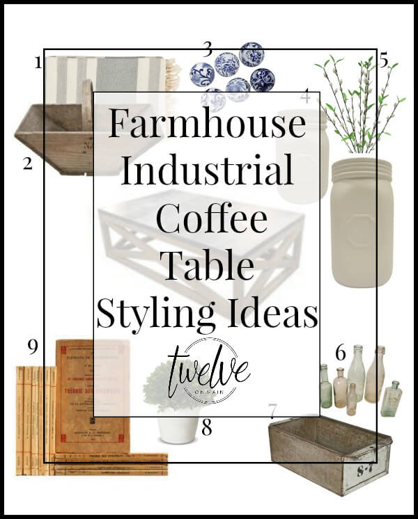 Farmhouse Industrial Coffee Table Styling Ideas