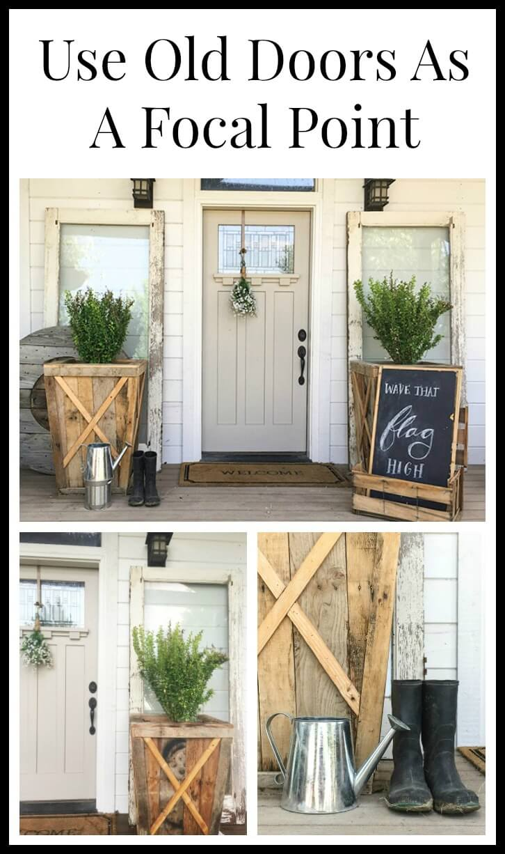 Using old doors as a focal point in your home can be an inexpensive and easy way to create a big impact.