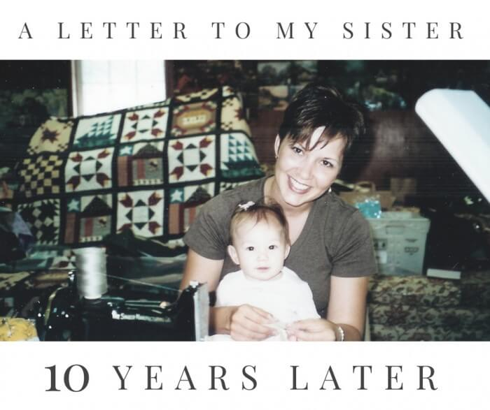A letter to my sister -Ten Years Later