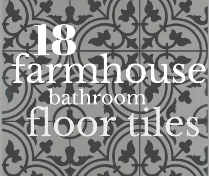 18 Incredible Farmhouse Bathroom Floor Tiles Still Relevant in 2021