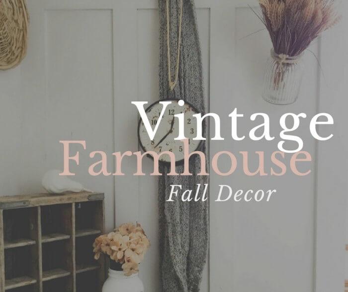 Vintage Farmhouse Fall Decor