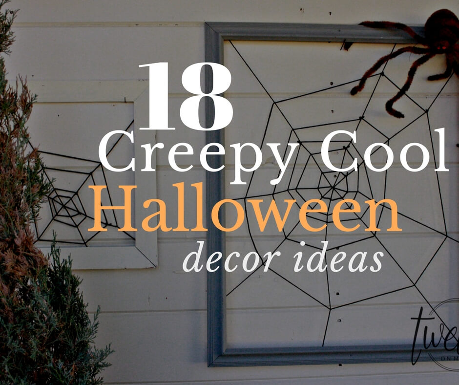 18 Creepy Cool Halloween Decor Ideas