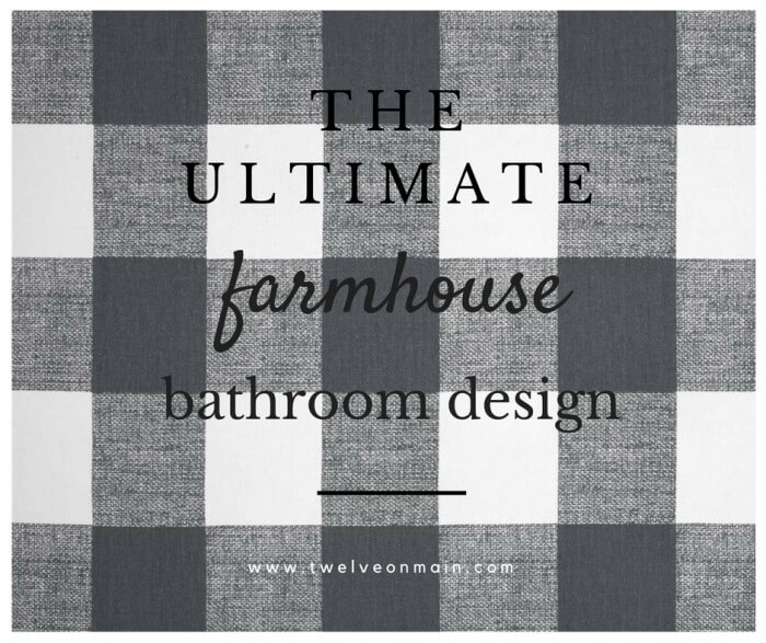 The ultimate farmhouse bathroom