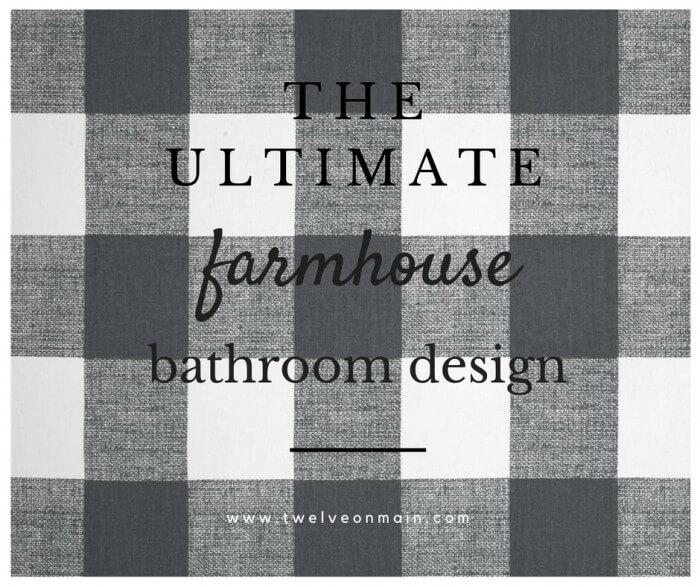 The Ultimate Farmhouse Bathroom Design- ORC Week 1
