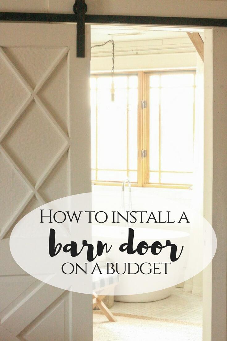 Barn Door | Barn Door On A Budget | Install A Barn Door |Install A