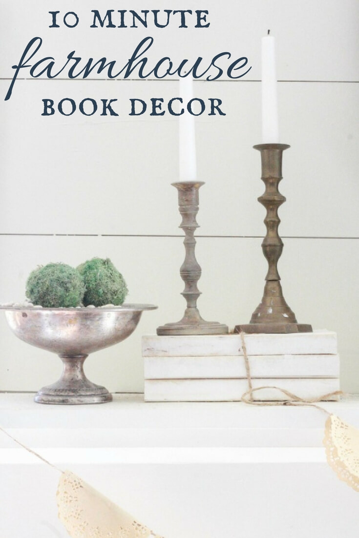 We don't all day to work on our home. But we all have 10 minutes! Make these 10 minute farmhouse style book decor for your home and it will ooze character.