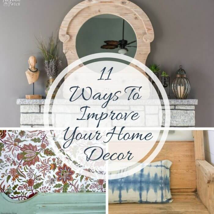 11 Ways to Improve Your Home Decor
