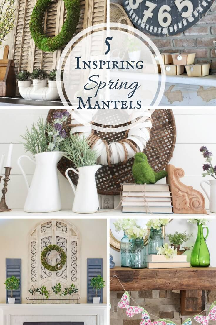 5 inspiring spring mantels for your viewing pleasure!