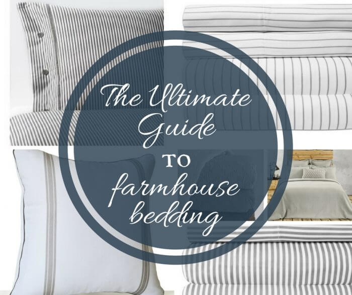 The Ultimate Guide to Farmhouse Bedding and Bedroom Decor