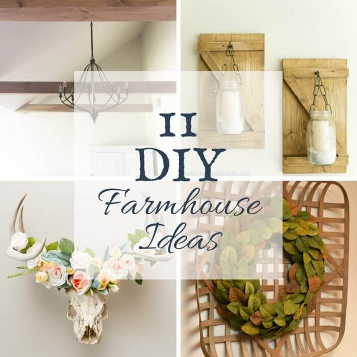 DIY farmhouse ideas | farmhouse style | DIY ideas | farmhouse DIY projects | DIY projects