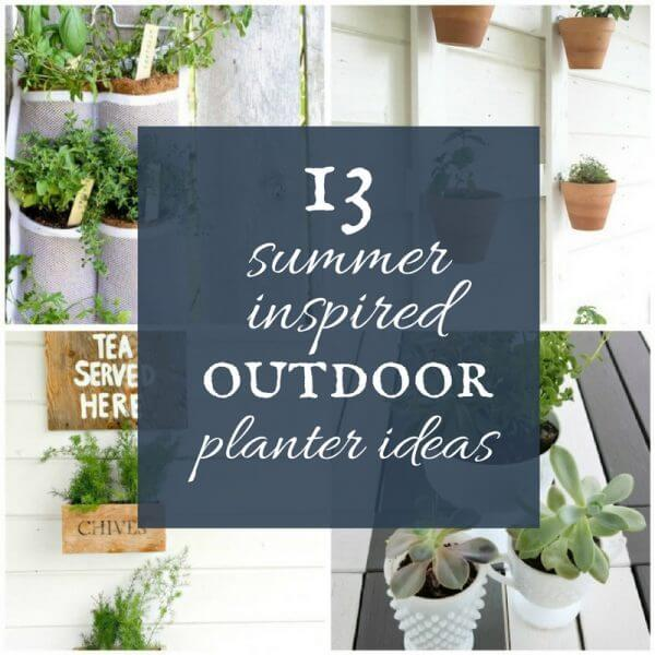 13 Summer Inspired Outdoor Planter Ideas