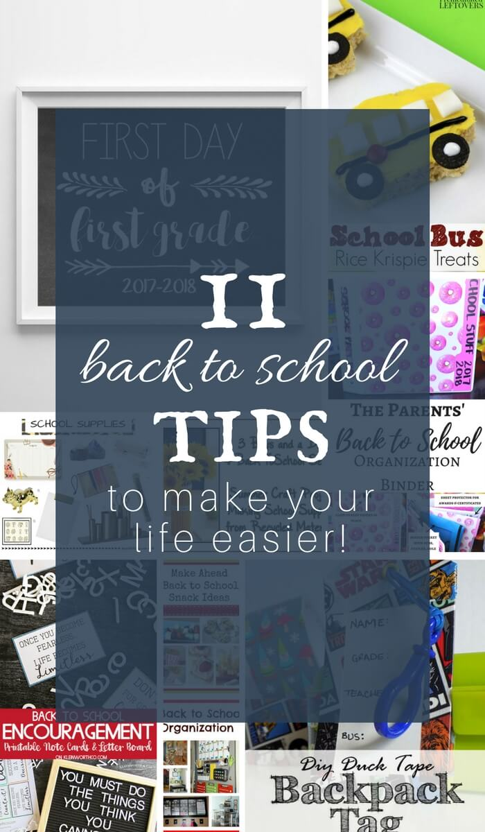 11 Back to School Tips to Make Your Life Easier!