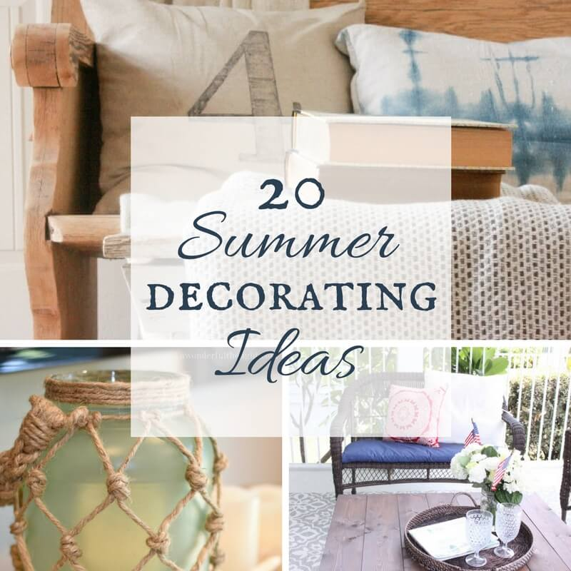Summer Decorating Ideas for your home