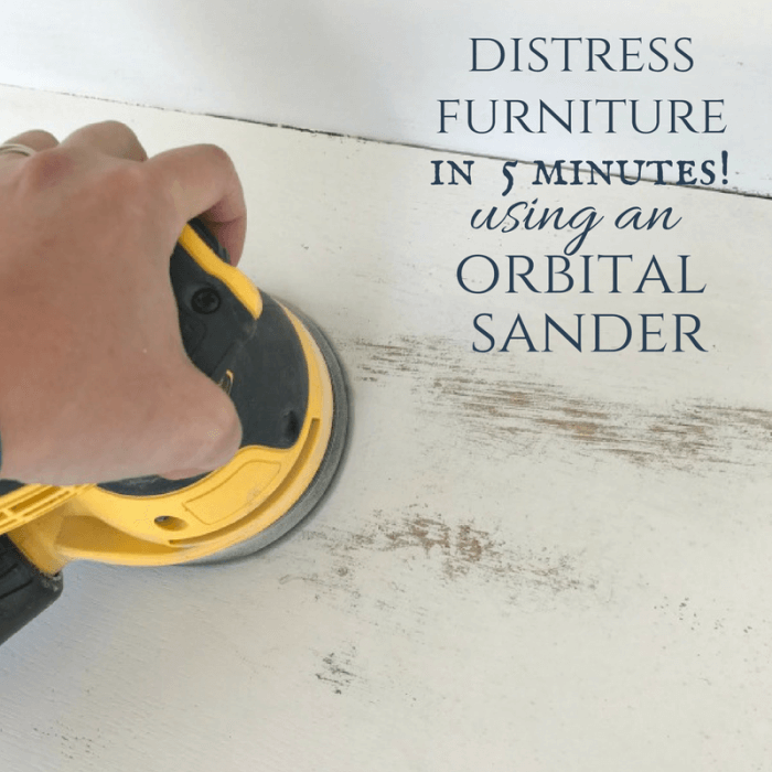 Create Distressed Furniture Using an Orbital Sander
