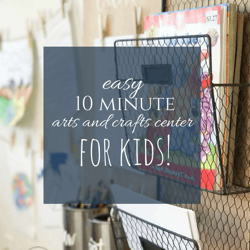 10 Minute Arts and Crafts Center for Kids