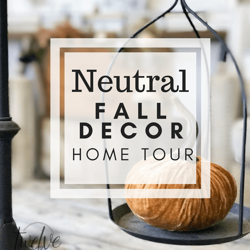 Neutral Fall Decor | My Fall Home Tour