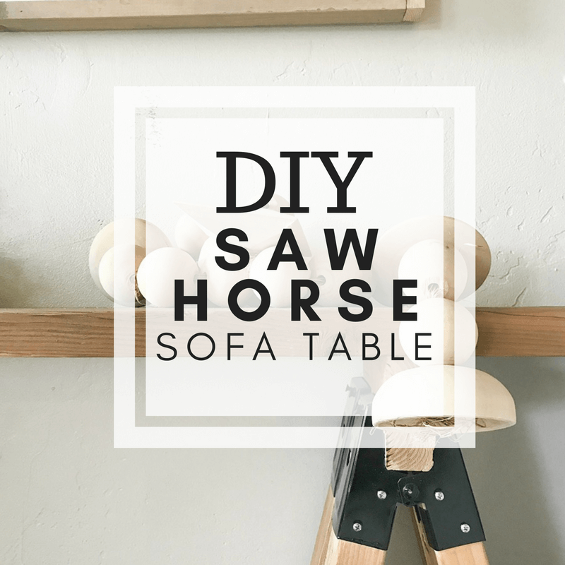 DIY Sawhorse Sofa Table