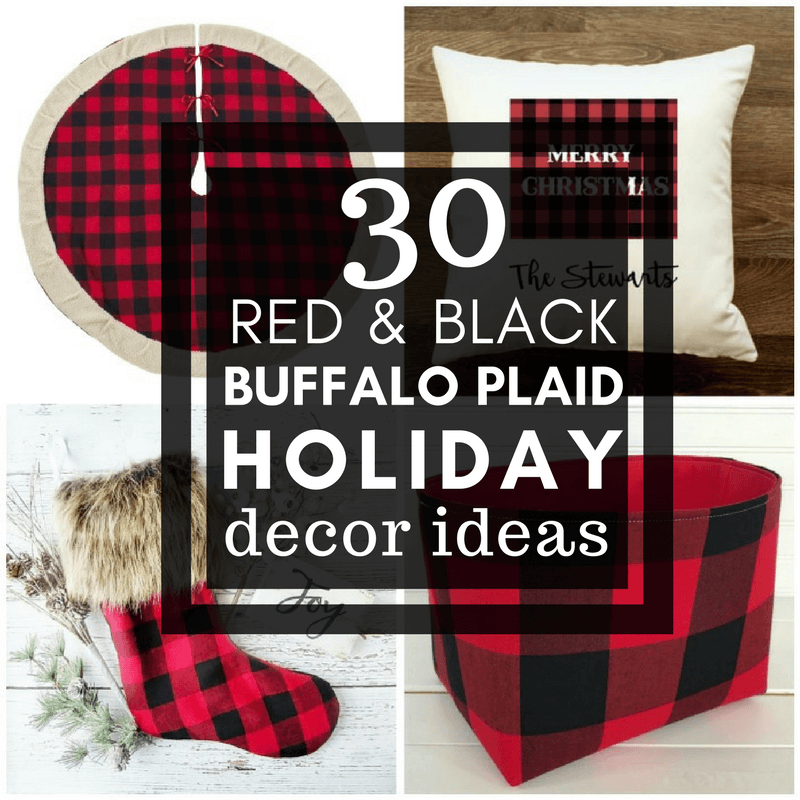 do you love red and black buffalo plaid what about using it in your holiday