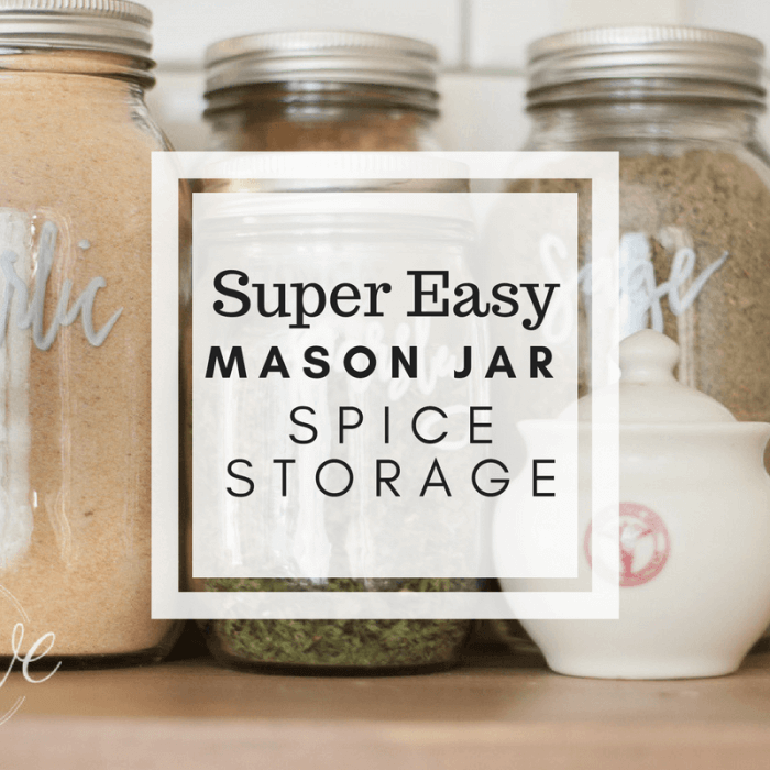 Mason Jar Spice Storage | Pantry Solutions