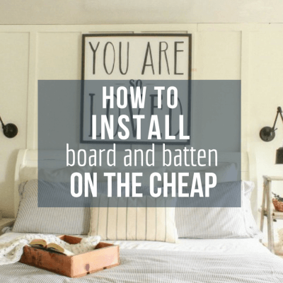 How to Install Board and Batten Walls on the Cheap