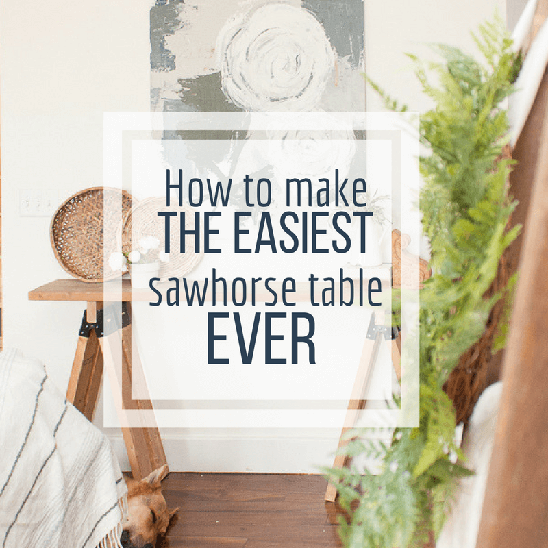 How to make the easiest sawhorse table ever!