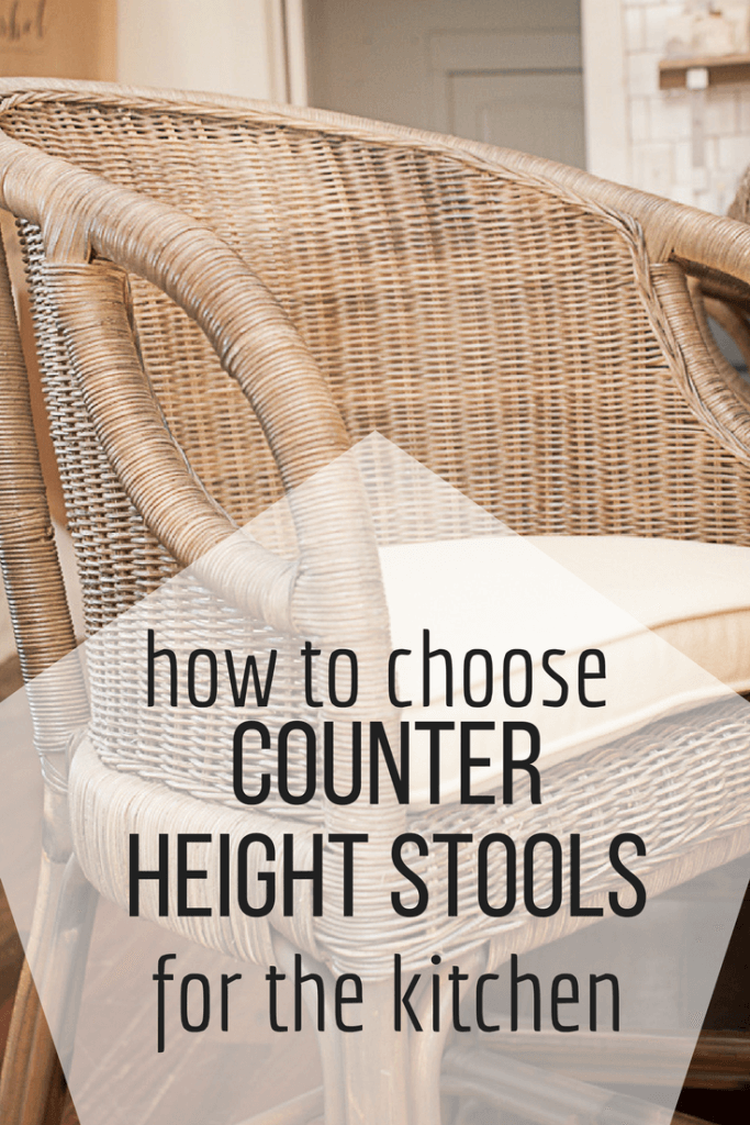 Hoe to choose the right counter height stools for your kitchen!