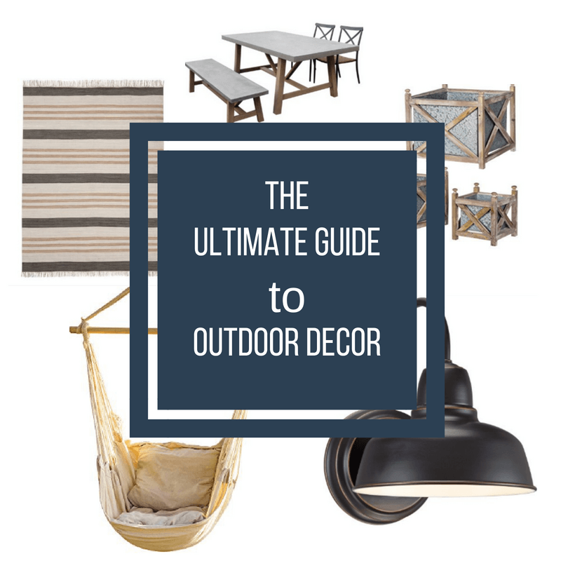 The ultimate guide to outdoor decor!