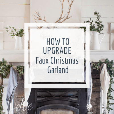 How to Upgrade Cheap Faux Christmas Garland in No Time