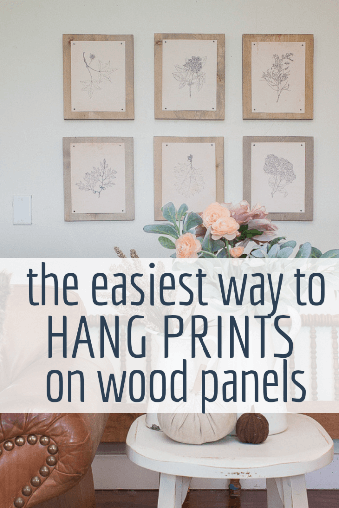 The easiest way to hang prints on wood panels..Its a beautiful way to display your favorite wall decor