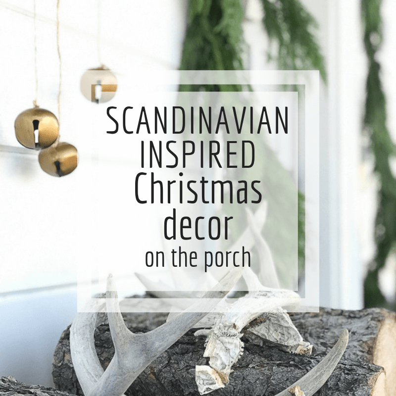 My Simple Scandinavian Christmas Porch