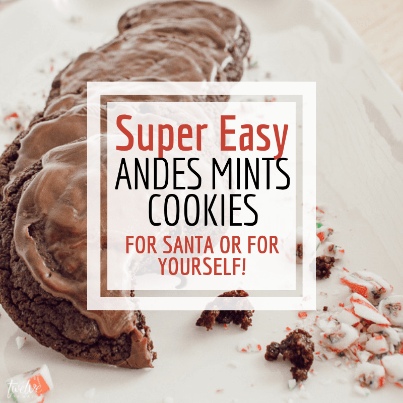 Make these super easy Andes Mints cookies for Santa or for yourself!  So easy to make!