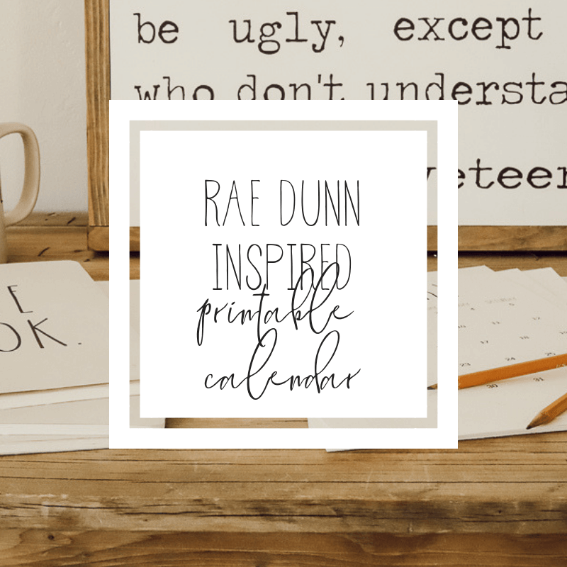 2019 FREE printable calendars inspired by Rae Dunn!