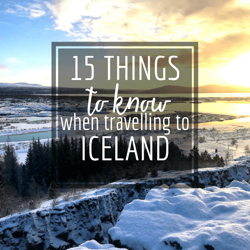 15 things you should know when travelling to Iceland.