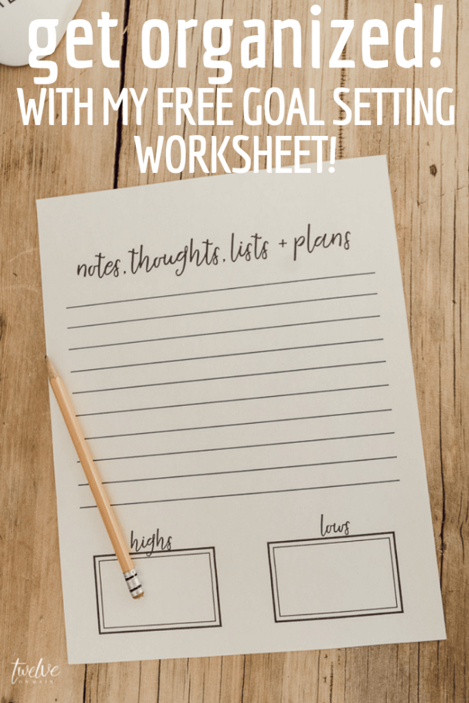 Get organized this year with my FREE printable goal setting worksheet!   Use them for weekly, monthly or yearly goals!