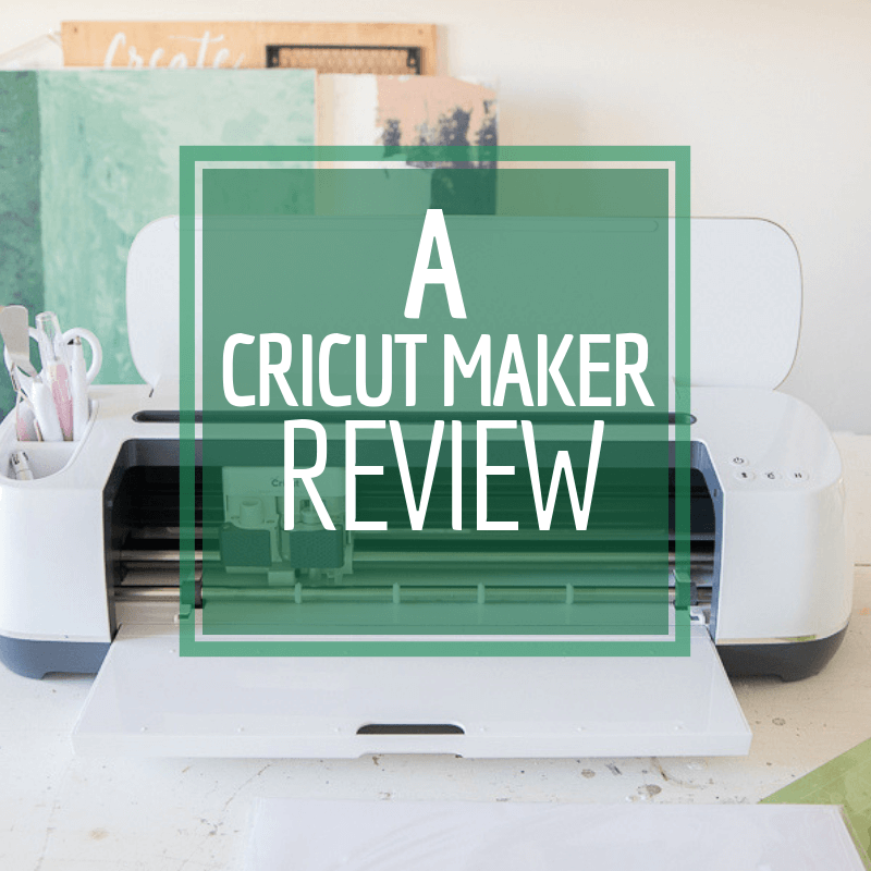 Is the Cricut Maker worth the money? Read my full Cricut Maker review and decide for yourself