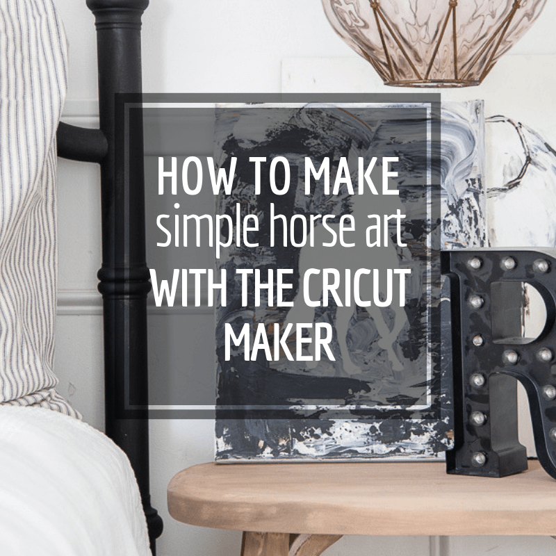 How to make simple horse art with the Cricut Maker