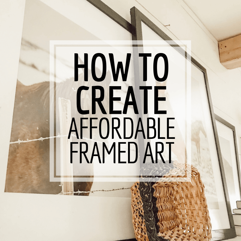 How to Create Affordable Framed Artwork