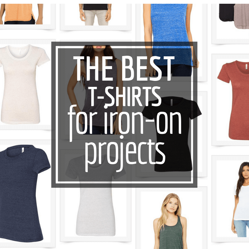 The Perfect Super Soft T-Shirts for Iron-On Transfer Projects