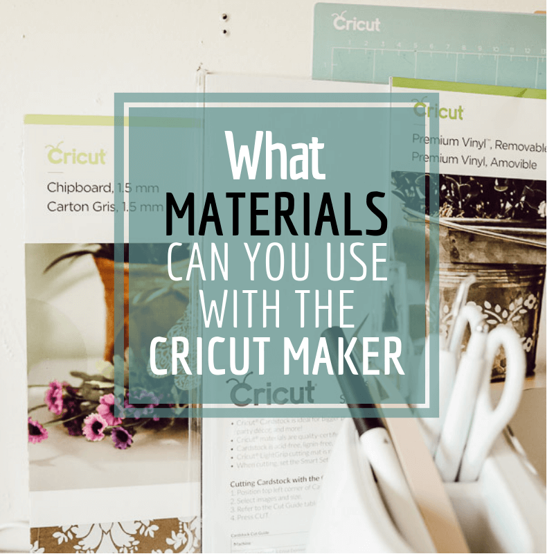 What materials can you use with the Cricut Maker?