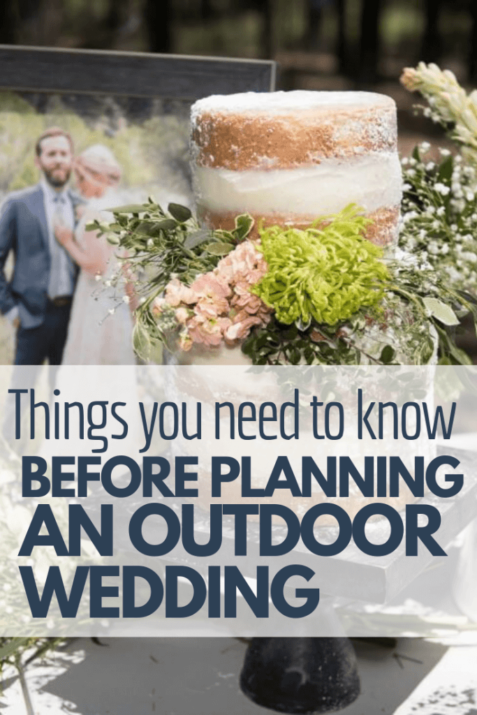All the things you need to know to plan a successful outdoor wedding!