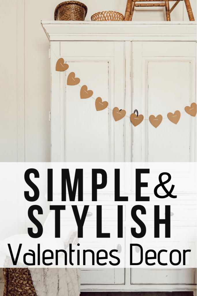 SImple and stylish Valentines decor.  Make this easy Valentines garland with your Cricut machine.  Neutral Valentines decor that will work with your home decor.