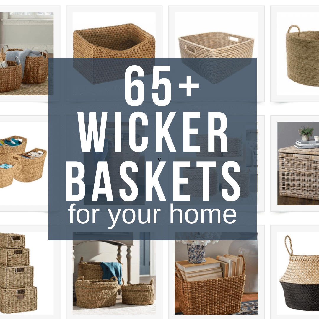 Over 60 Functional and Stylish Wicker Basket Storage Options