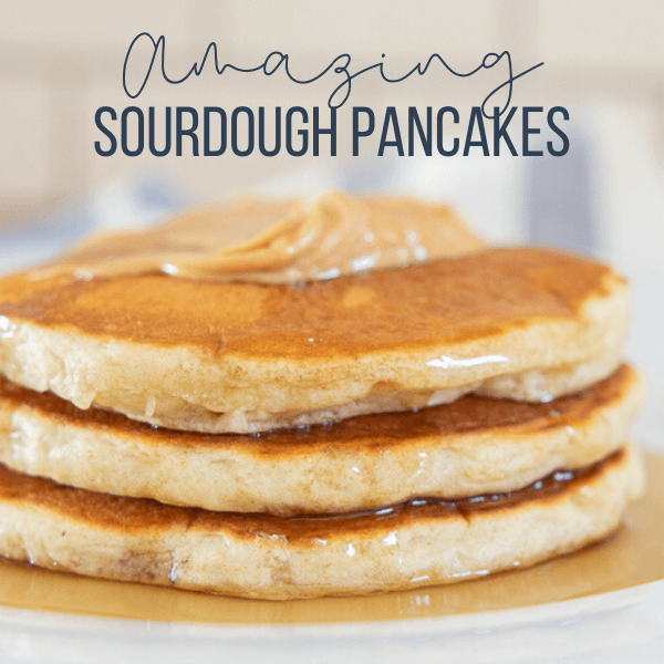 Light, Fluffy and Super Yummy Sourdough Pancakes