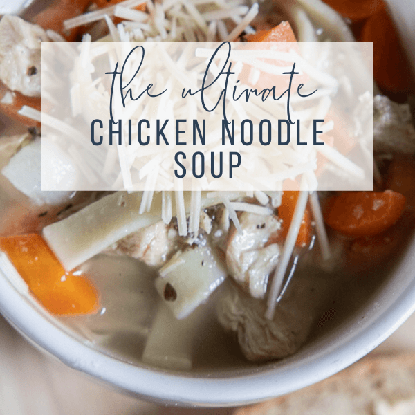My Flavorful Homemade Chicken Noodle Soup Recipe