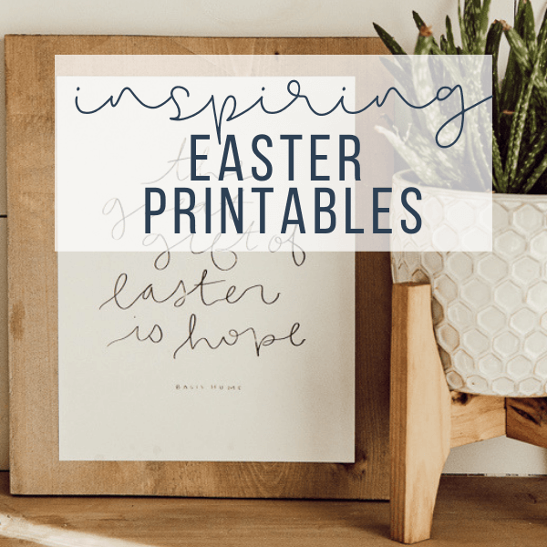 Sweet Inspiring Easter Printables